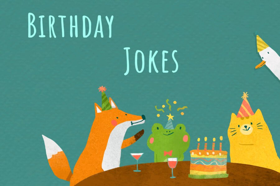 70+ Birthday Jokes To Put a Smile On Your Face